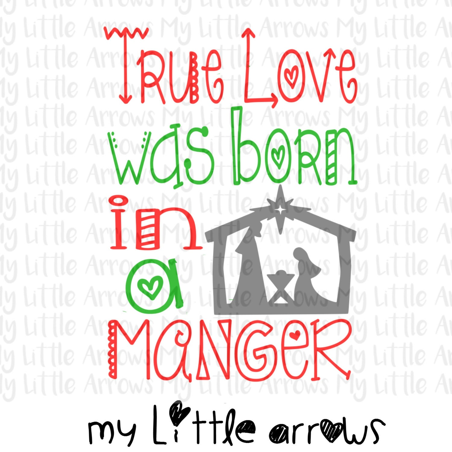 True love was born in a manger SVG DXF EPS png Files for | Etsy