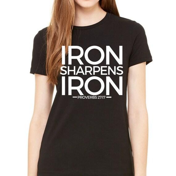 As Iron Sharpens Shirt Birthday Gift Inspirational