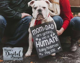 PRINTABLE Mom & Dad Are Getting Me A Human - Chalkboard Pregnancy Baby Announcement / Photo Prop / Sign / Dog  Cat Pet Puppy / JPEG file