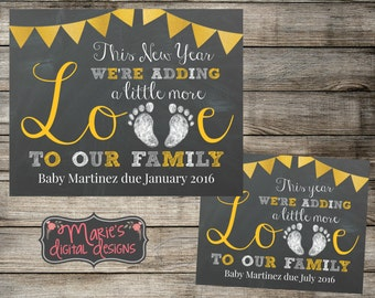 printable baby pregnancy announcement this new year were adding a little more love to our family chalkboard photo prop card jpeg
