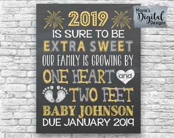 PRINTABLE 2019 Extra Sweet Family Is Growing By One Heart Two Feet - New Year Pregnancy Announcement / Chalkboard Photo Prop Card JPEG file