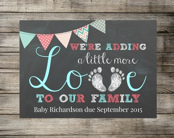 Baby / Pregnancy Announcement - We're Adding A Little More Love To Our Family - Chalkboard Photo Prop / Sign / Card - Printable DIGITAL JPEG