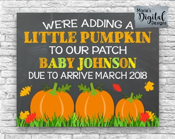 PRINTABLE We're Adding A Little Pumpkin To Our Patch - Fall Chalkboard Pregnancy Baby Announcement / Photo Prop / Sign / Halloween JPEG FILE