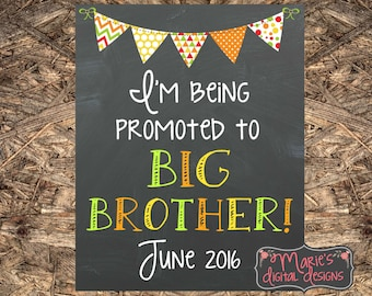 I'm Being Promoted To Big Brother - Printable Fall Pregnancy / Baby Announcement / Photo Prop / Chalkboard Sign Autumn - Digital File