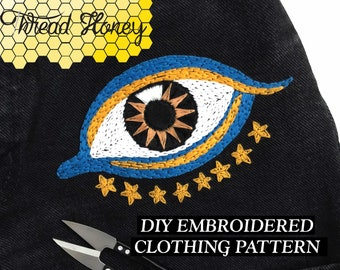 Starry Eyed Embroidery Clothing Pattern // Evil Eye Brow Chakra DIY Up-Cycled Clothing // Downloadable PDF Pattern