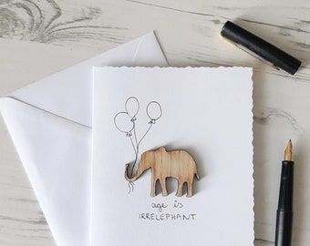 Elephant Birthday Card, 30th Birthday Card, 50th Birthday Card, Birthday Card for Mum, Birthday Card for Dad, AGE IS IRRELEPHANT