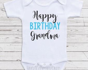 Birthday Baby Clothes Happy Grandma Mimi Nana Cute One Piece Gifts For N18