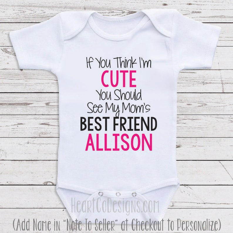 b594daf5f8b3 Personalized Baby Clothes Mom s Bestfriend