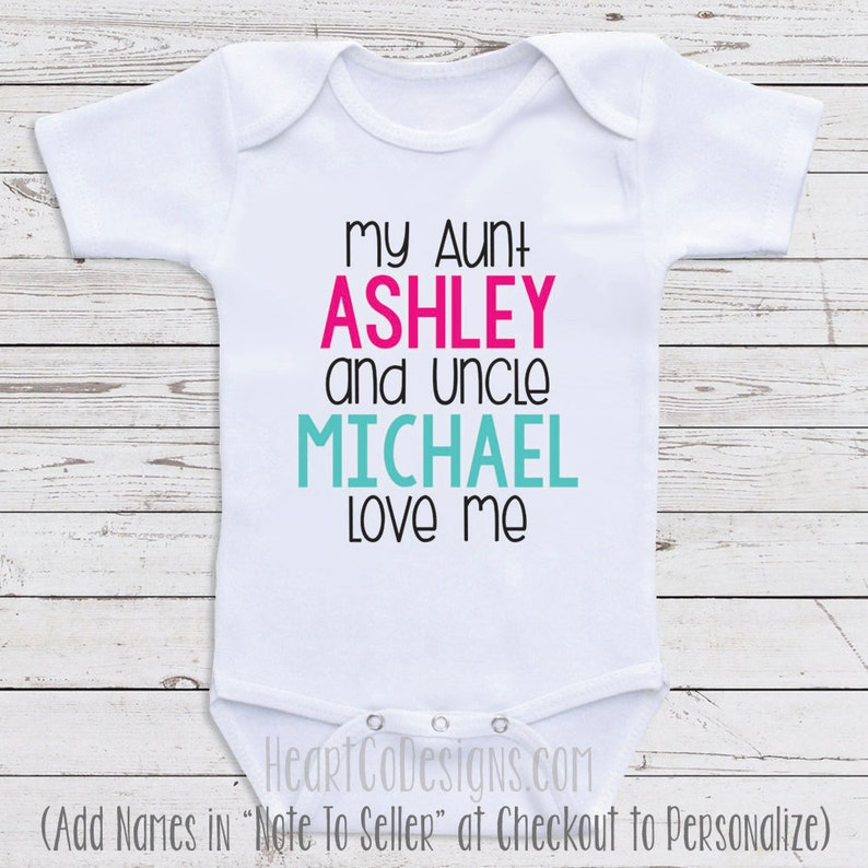 6a465a2a3 Custom Baby Clothes My Aunt And Uncle Love Me
