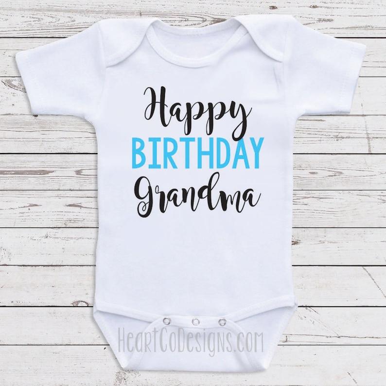 Birthday Baby Clothes Happy Grandma Mimi Nana