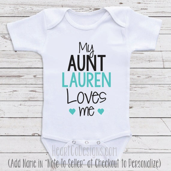 Personalized baby clothes my aunt loves me short negle Image collections