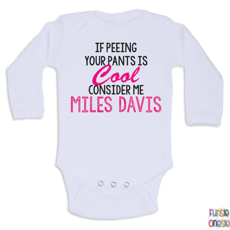 3c8235e9f Funny Baby Clothes If Peeing Your Pants Is Cool | Etsy