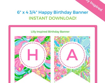 Lilly Pulitzer Print Birthday Party Banner - Lilly Inspired Printable Happy Birthday Flag Banner - Lilly Birthday Banner - INSTANT DOWNLOAD