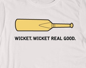 Wicket. Wicket Real Good.