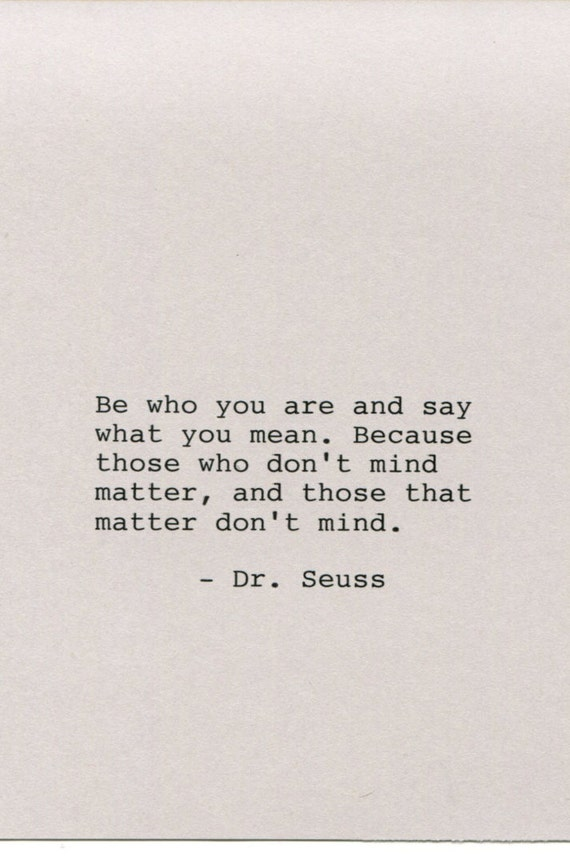Items Similar To Dr Seuss Quote Made On Typewriter Quote Art Be