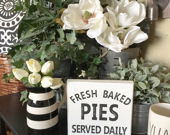 Fresh Baked Pies Served Daily rustic sign  Diner, Kitchen, Bakery sign