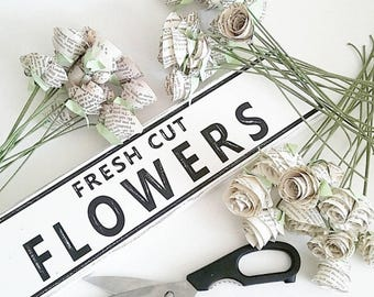 FRESH CUT FLOWERS rustic sign  Spring sign Flower sign Flower Market sign