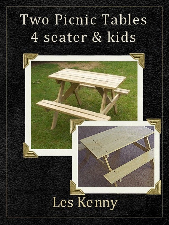 Two Picnic Table Plans Downloadable Pdf File