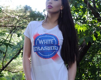 Redneck Beer Shirt | White Trash Trashed Garbage Edgy Hick Glamping Trailer Park