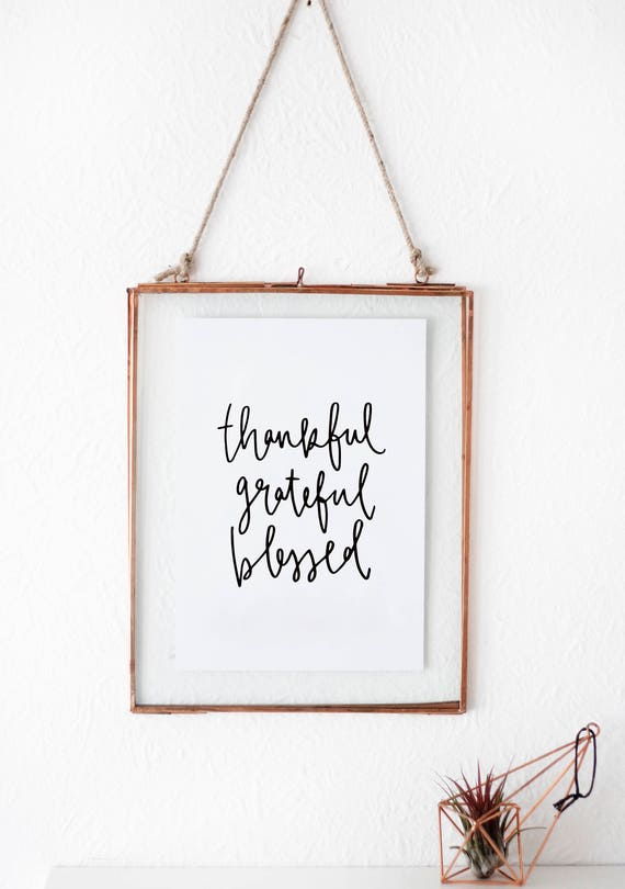 thankful grateful blessed gratitude quote a wall print