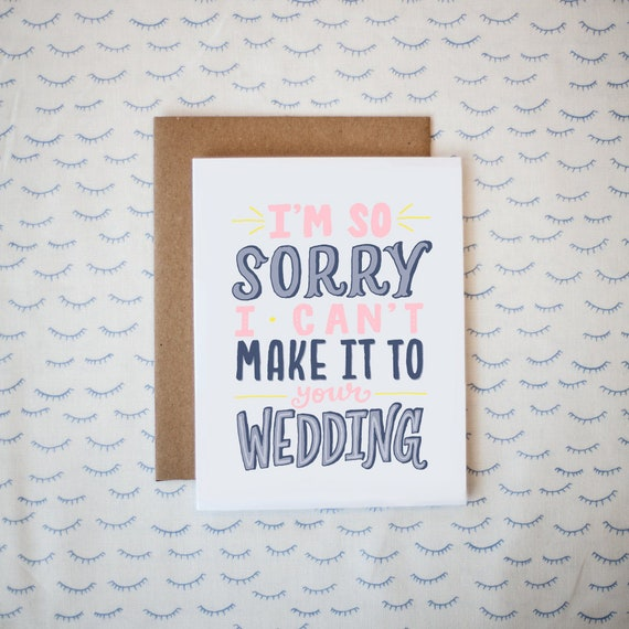 I M So Sorry I Can T Make It To Your Wedding Rsvp Etsy