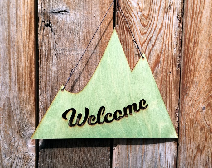 Mountain Welcome Sign - Rustic Wall Art - Welcome Sign - Mountain Gift - Modern Rustic decor