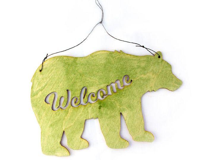 Bear Welcome Sign - Bear Decor -  Bear Gift - Bear Art - Welcome Sign