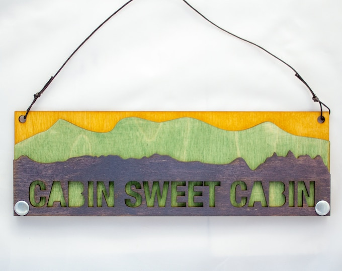 Cabin Sweet Cabin Sign - Cute Text Sign