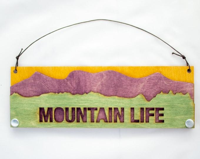 Mountain Life - Adventure Gift - Rustic Gift - Housewarming Gift