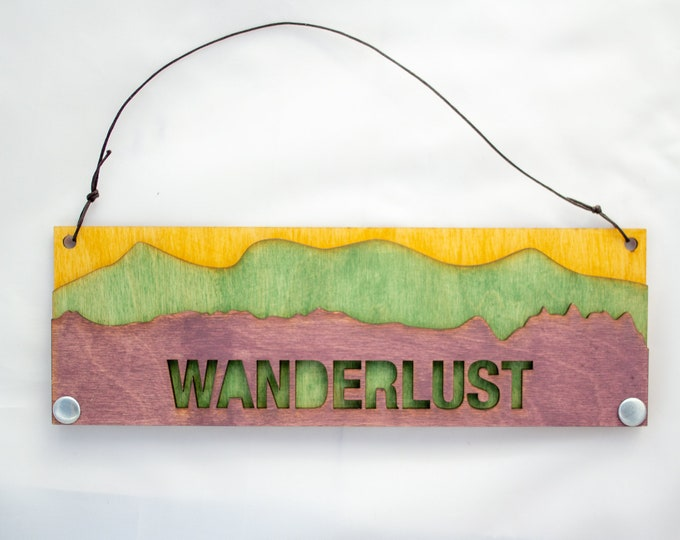 Wanderlust - Rustic Decor - Adventure Gift - Text Sign
