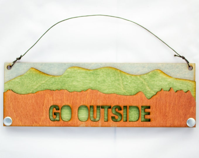 Go Outside - Adventure Gift - Text Sign
