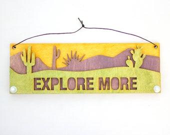 Desert Text Sign: Explore More
