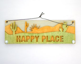 Desert Text Sign: Happy Place
