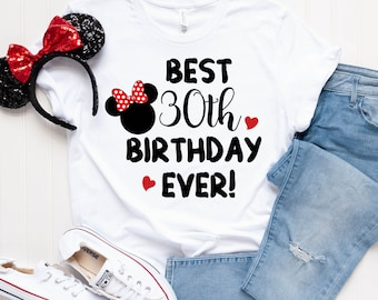 d22ca817a854 Best 30th Birthday Ever Disney Shirt - 21st Birthday Shirt - Sweet 16 Shirt  - 30th Birthday Shirt