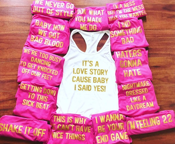 Custom Bachelorette Party Shirts- Song Quotes, Custom Wording