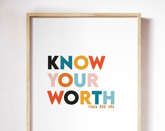 Know Your Worth Print   Motivational Art   Home Decor   Quote Print   Boss Woman Gift