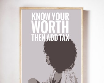 Know Your Worth Home Decor | African American Art | Interior Design | Black Art | Boss Woman Gift
