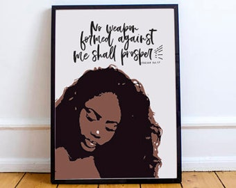 No Weapon Formed Against Me Shall Prosper Print