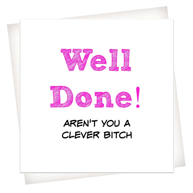 Naughty Rude Cute Funny Cheeky Well Done Congratulations Card  FREE POSTAGE!