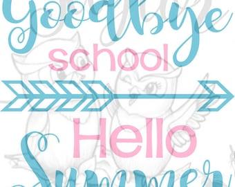 Exceptional Good Bye School Hello Summer SVG File