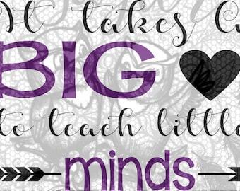 big heart teach little minds SVG file