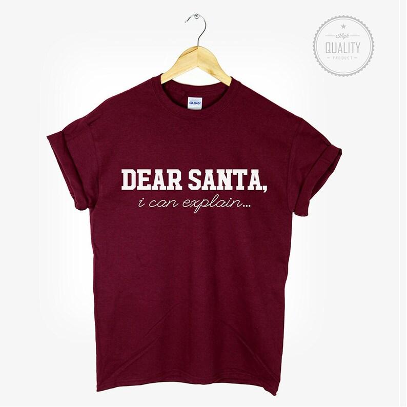b8fdc8a87 DEAR SANTA i can explain t-shirt shirt tee unisex christmas | Etsy