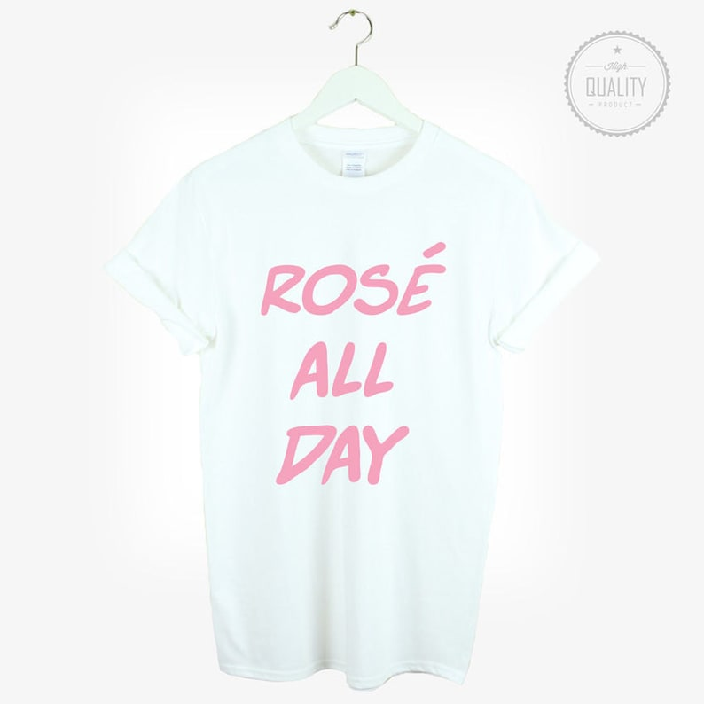 98f3572a8 ROSE ALL DAY t-shirt shirt tee unisex mens womens cute funny | Etsy