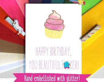 Funny Birthday Card - Card for Best Friend - Handmade Card With Glitter