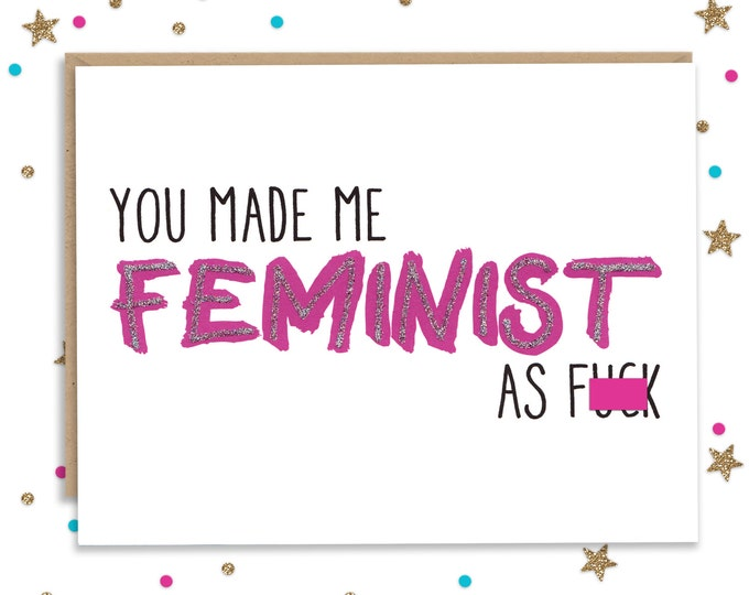 Mothers Day Card, Feminist Card, Fathers Day Card, Card for Mom, Thank you Card, Card for Dad, Birthday Card for Mom, Birthday Card for Dad