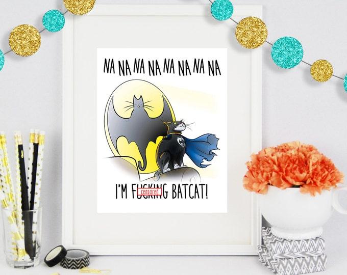 Mature BatCat, Gift for Him, Gift for Her, Boyfriend Gift, Girlfriend Gift, Poster Print, Comic Book Art, Art Print, Cat Lover Gift, Cat Art