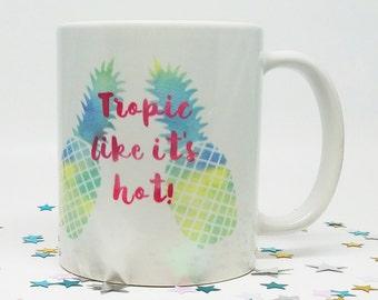 Tropical Decor, Pineapple Mug, Coffee Mug, Birthday Gift for Her, Funny Coffee Cup, Funny Birthday Gift, Tropical Birthday, Gift for Her