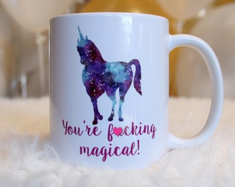 Mature Gift for Best Friend - Gift for Her - Unicorn Coffee Mug - You're Magical - Christmas Gift Best Friend
