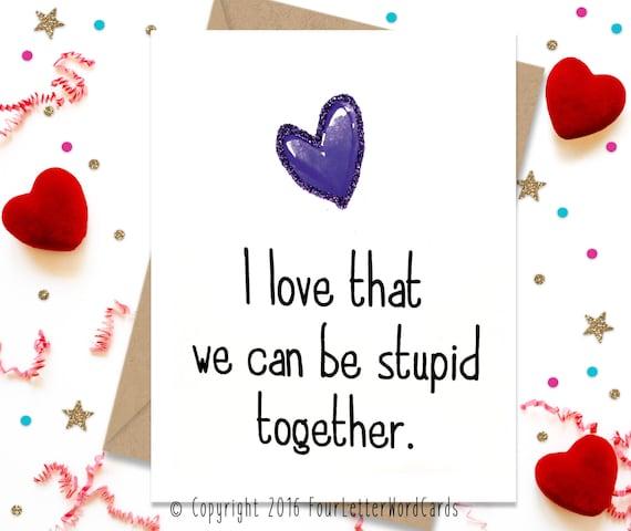 Funny Birthday Card Anniversary Card Valentines Day Card Etsy