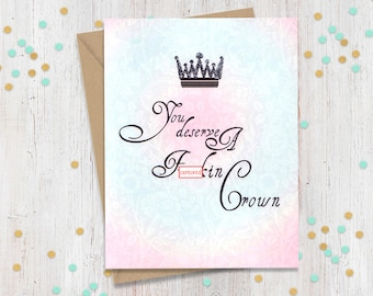 Mature You deserve a Fn crown! Adult thank you card, Thank you card, Funny card, Many Thanks card, Thank you greeting card